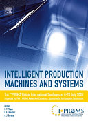 Intelligent Production Machines and Systems   First I PROMS Virtual Conference