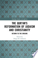 The Qur An S Reformation Of Judaism And Christianity