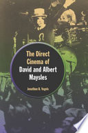 The Direct Cinema of David and Albert Maysles