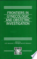 Frontiers in Gynecologic and Obstetric Investigation