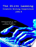 The Olive Lamming Creative Writing Competition 2014