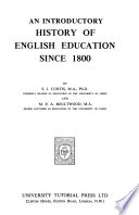 An Introductory History of English Education Since 1800