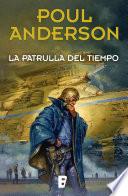 La patrulla del tiempo  : (Nueva edición con prólogo de Miquel Barceló)