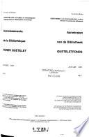 Aanwinsten van de Centrale Bibliotheek (Queteletfonds)  , Band 56,Ausgaben 1-2
