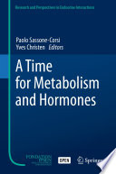 A Time for Metabolism and Hormones Book