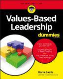 Values Based Leadership For Dummies