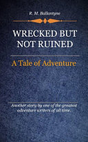 Wrecked But Not Ruined Book
