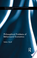 Philosophical Problems of Behavioural Economics