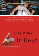 Lenny Bruce Is Dead [Pdf/ePub] eBook