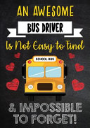 An Awesome Bus Driver Is Not Easy to Find   Impossible to Forget