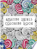 Amazing Swirls Coloring Book