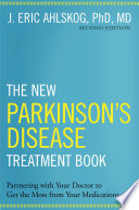 The New Parkinson s Disease Treatment Book