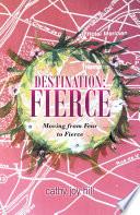 Destination  Fierce