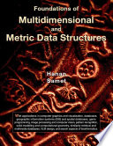 Foundations of Multidimensional and Metric Data Structures Book