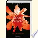 Bodyfinder  : das Echo der Toten