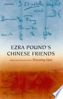 Ezra Pound's Chinese Friends