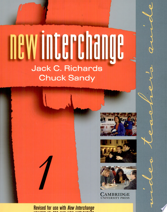 New Interchange Video Teacher s Guide 1