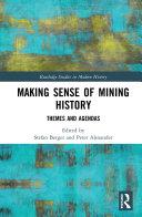 Making Sense of Mining History [Pdf/ePub] eBook
