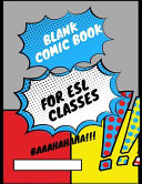 Blank Comic Book for ELS Classes