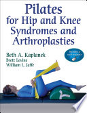 Pilates for Hip and Knee Syndromes and Arthroplasties