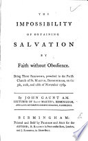 The Impossibility Of Obtaining Salvation By Faith Without Obedience