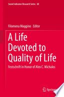 A Life Devoted to Quality of Life