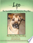 Leo The Incredible And Amazing Dog Star