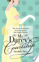Mr Darcy S Guide To Courtship
