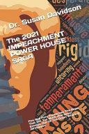 The 2021 IMPEACHMENT POWER HOUSE SAGA