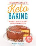 The Ultimate Guide to Keto Baking Pdf/ePub eBook