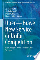 Uber—Brave New Service or Unfair Competition