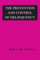 The Prevention and Control of Delinquency [Pdf/ePub] eBook