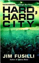 Hard, Hard City