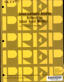 School community Relations  Research for School Board Members