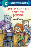 Little Critter Goes to School Book PDF
