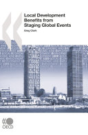 Local Economic and Employment Development (LEED) Local Development Benefits from Staging Global Events