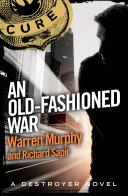 An Old Fashioned War