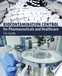 Biocontamination Control for Pharmaceuticals and Healthcare