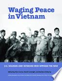 Waging Peace in Vietnam Book PDF