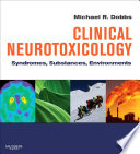 Clinical Neurotoxicology E-Book