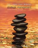 Loose Leaf Strategic Management  Creating Competitive Advantages