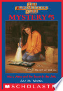 The Baby-Sitters Club Mysteries #5: Mary Anne and the Secret in the Attic