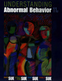 Understanding Abnormal Behavior + MindTap Psychology, 1 Term 6 Month Printed Access Card
