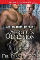 Sergio's Obsession [Darkfall Mountain Pack 3] [Pdf/ePub] eBook