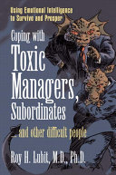 Coping with Toxic Managers, Subordinates ... and Other Difficult People [Pdf/ePub] eBook