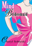 Mind of a Bridesmaid