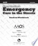 Nancy Caroline s Emergency Care in the Streets  Student Workbook