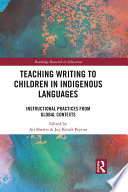 Teaching Writing to Children in Indigenous Languages