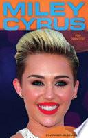Miley Cyrus: Pop Princess