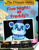The Freddy Files: Ultimate Edition (Five Nights at Freddy's)